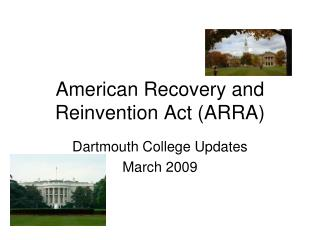 American Recovery and Reinvention Act (ARRA)