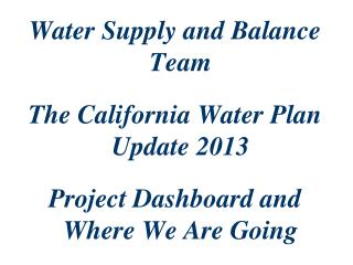 Water Supply and Balance Team
