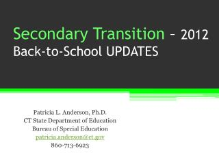 Secondary Transition  –  2012 Back-to-School UPDATES