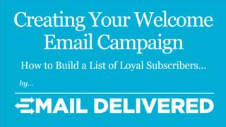How to Write a Welcome Email Campaign