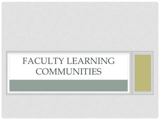 Faculty Learning Communities
