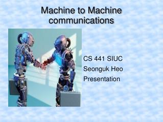 Machine to Machine communications