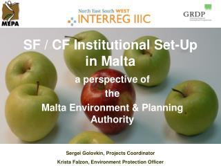 SF / CF Institutional Set-Up in Malta