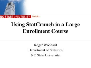 Using StatCrunch in a Large Enrollment Course