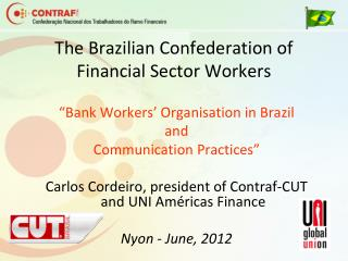 The Brazilian Confederation of Financial Sector Workers