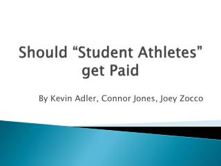"Should ""Student Athletes"" get Paid"