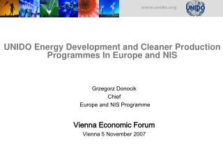 UNIDO Energy Development and Cleaner Production Programmes In Europe and NIS