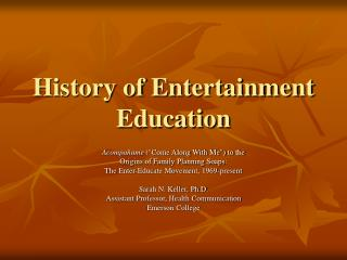 History of Entertainment Education