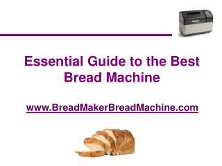 Bread Machine Guide