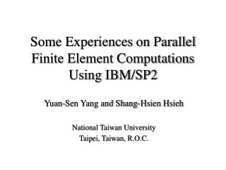 Some Experiences on Parallel Finite Element Computations Using IBM/SP2