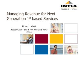 Managing Revenue for Next Generation IP based Services