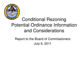 Conditional Rezoning Potential Ordinance Information and Considerations