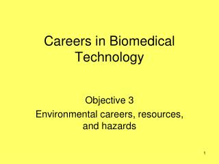Careers in Biomedical Technology