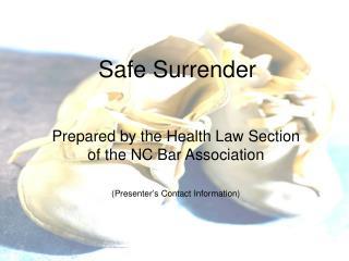 Safe Surrender