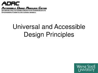 Universal and Accessible Design Principles