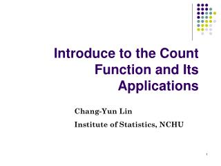 Introduce to the Count Function and Its Applications