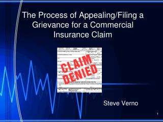 The Process of Appealing/Filing a Grievance for a Commercial Insurance Claim