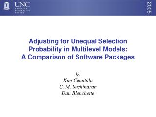 Adjusting for Unequal Selection Probability in Multilevel Models:   A Comparison of Software Packages