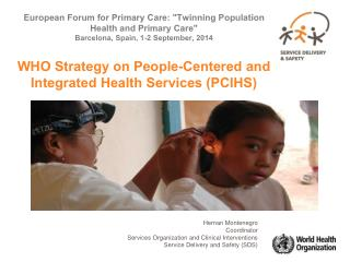 Hernan Montenegro Coordinator Services Organization and Clinical Interventions