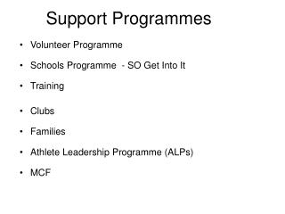 Support Programmes