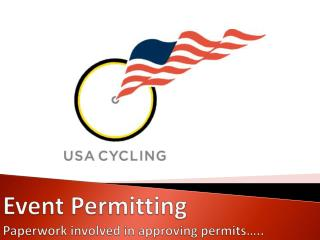 Event Permitting Paperwork involved in approving permits…..