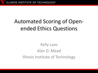 Automated Scoring of Open-ended Ethics Questions