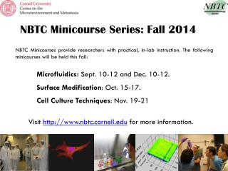 NBTC Minicourse Series: Fall 2014