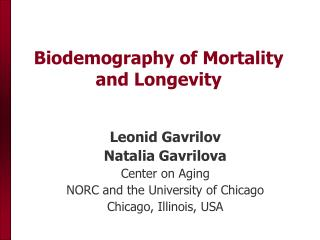 Biodemography of Mortality and Longevity