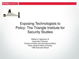 Exposing Technologists to Policy: The Triangle Institute for Security Studies