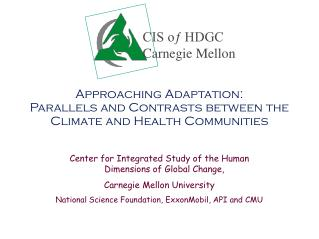 Approaching Adaptation: Parallels and Contrasts between the Climate and Health Communities