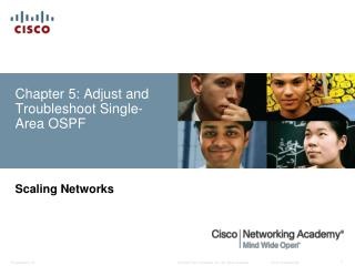 Chapter 5: Adjust and Troubleshoot Single-Area OSPF