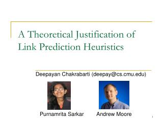 A Theoretical Justification of Link Prediction Heuristics