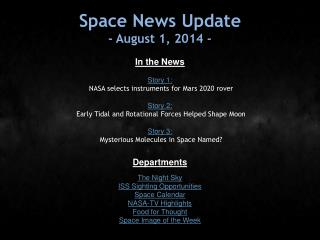 Space News Update - August 1, 2014 -