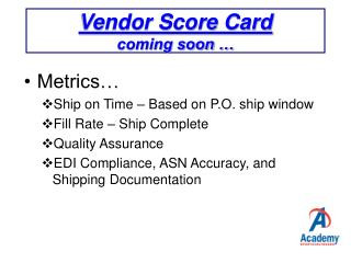 Vendor Score Card coming soon