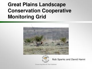Great Plains Landscape Conservation Cooperative  Monitoring Grid
