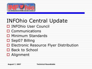 INFOhio Central Update INFOhio User Council Communications Minimum Standards Sep07 Billing
