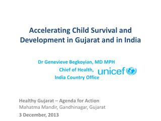 Accelerating Child Survival and Development in Gujarat and in India