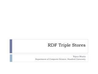 RDF Triple Stores