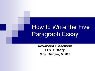 How to Write the Five Paragraph Essay
