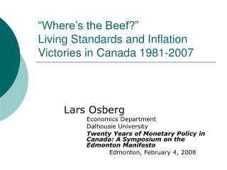 """Where's the Beef?"" Living Standards and Inflation Victories in Canada 1981-2007"