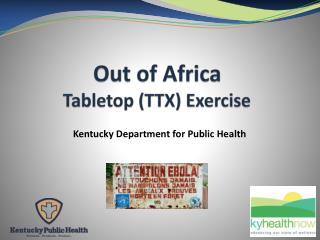 Out of Africa Tabletop (TTX) Exercise