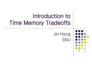 Introduction to Time Memory Tradeoffs
