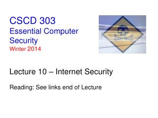 CSCD 303 Essential Computer Security Winter  2014