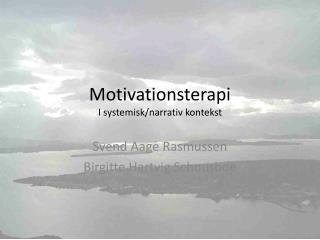 Motivationsterapi I systemisk/narrativ kontekst