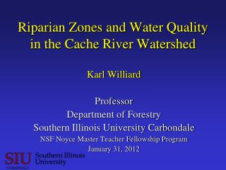 Riparian Zones and Water Quality in the Cache River Watershed