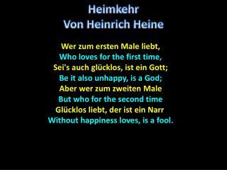 Wer zum ersten Male liebt , Who loves for the first time, Sei's auch glücklos , ist ein Gott ;