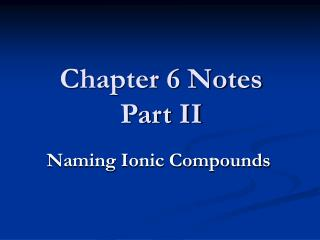Chapter 6 Notes Part II