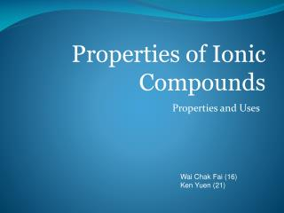 Properties and Uses