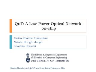 QuT : A Low-Power Optical Network-on-chip