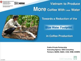 Vietnam to Produce  More Coffee With  Less Water